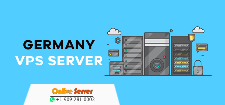 Germany VPS Server offer Special Features with Low Budget