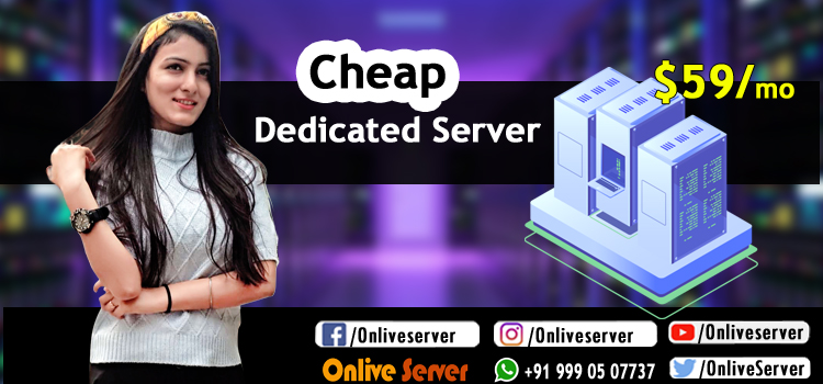 The Powerful Cheap Dedicated Servers
