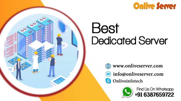 Buy Most Customized Dedicated Server By Onlive Server