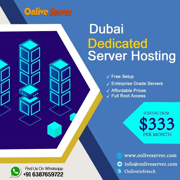 Choose Secure Dubai Dedicated Server Hosting from Onlive Server